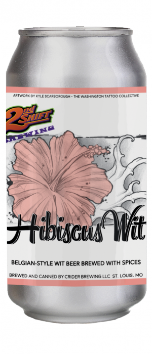 2nd Shift Hibiscus Wit